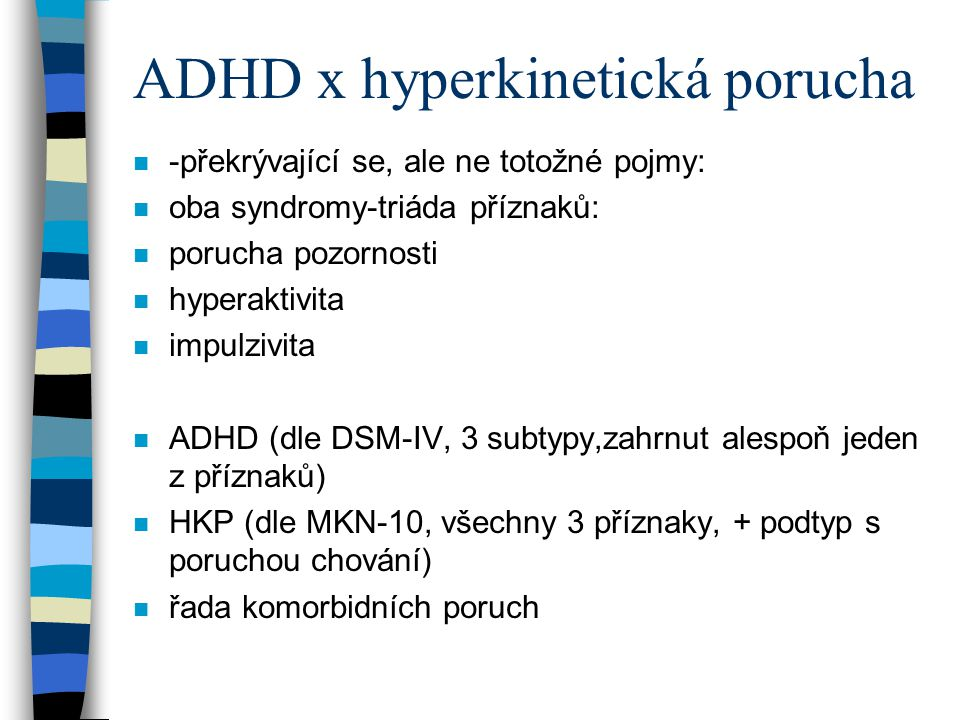 ADHD x hyperkinetická porucha