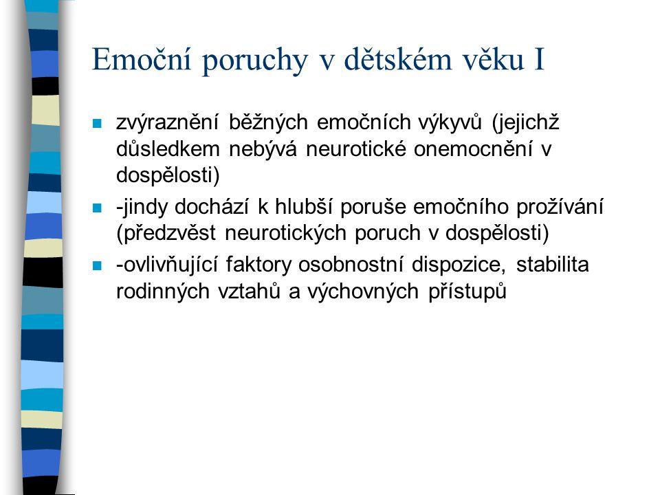 Emoční poruchy v dětském věku I