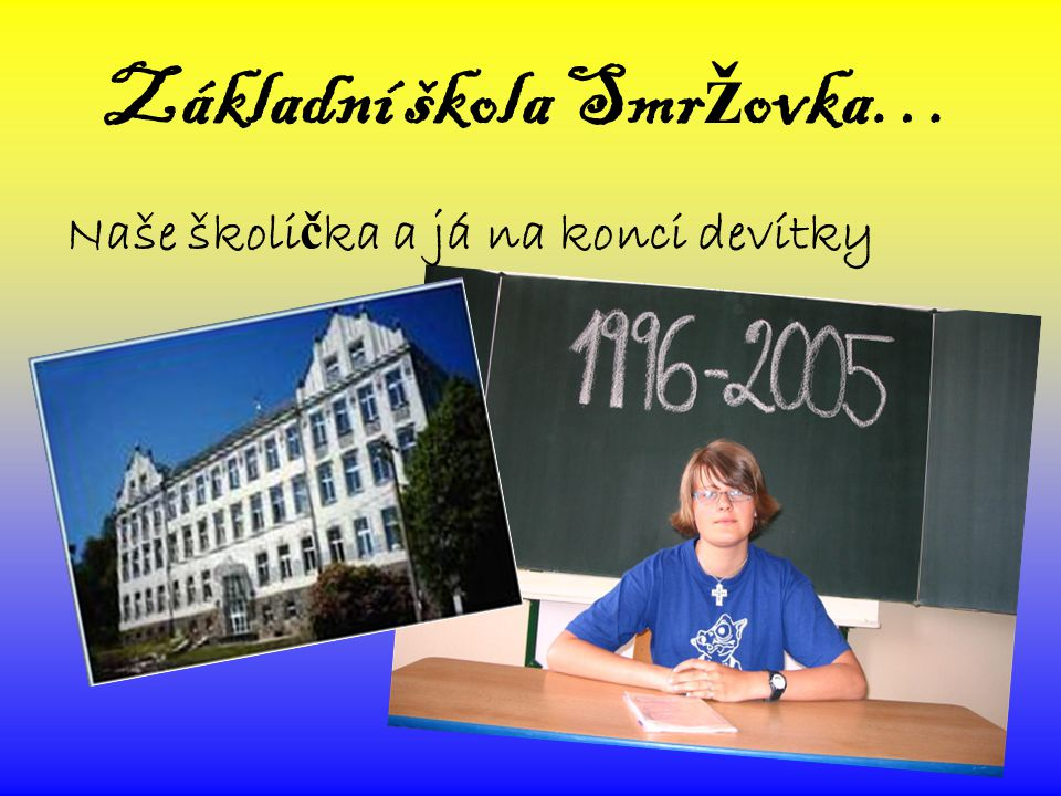 Základní škola Smržovka…
