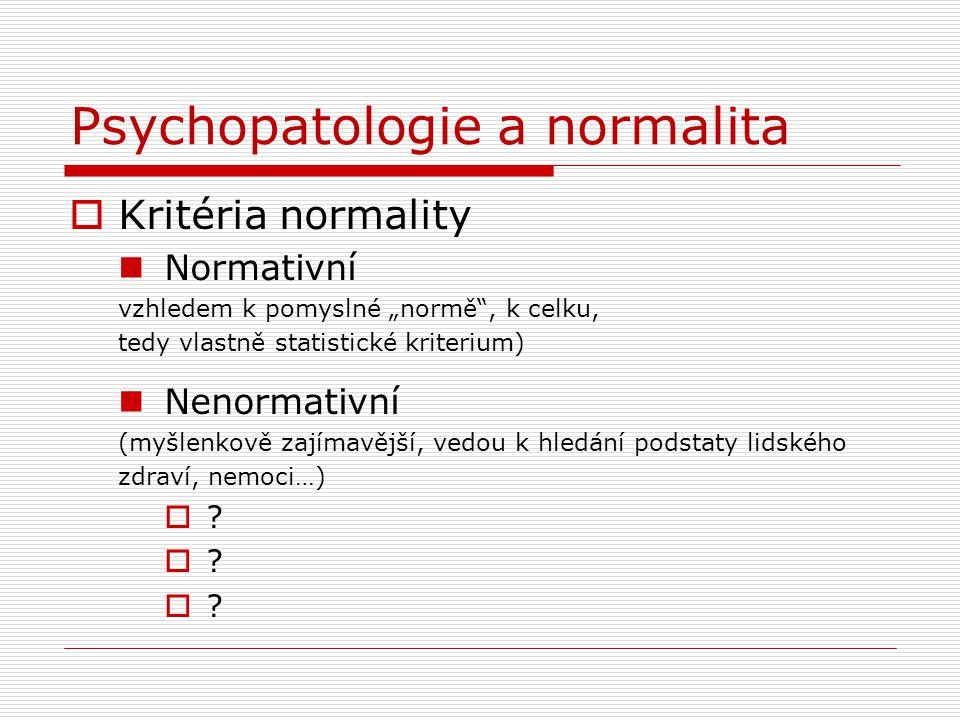 Psychopatologie a normalita