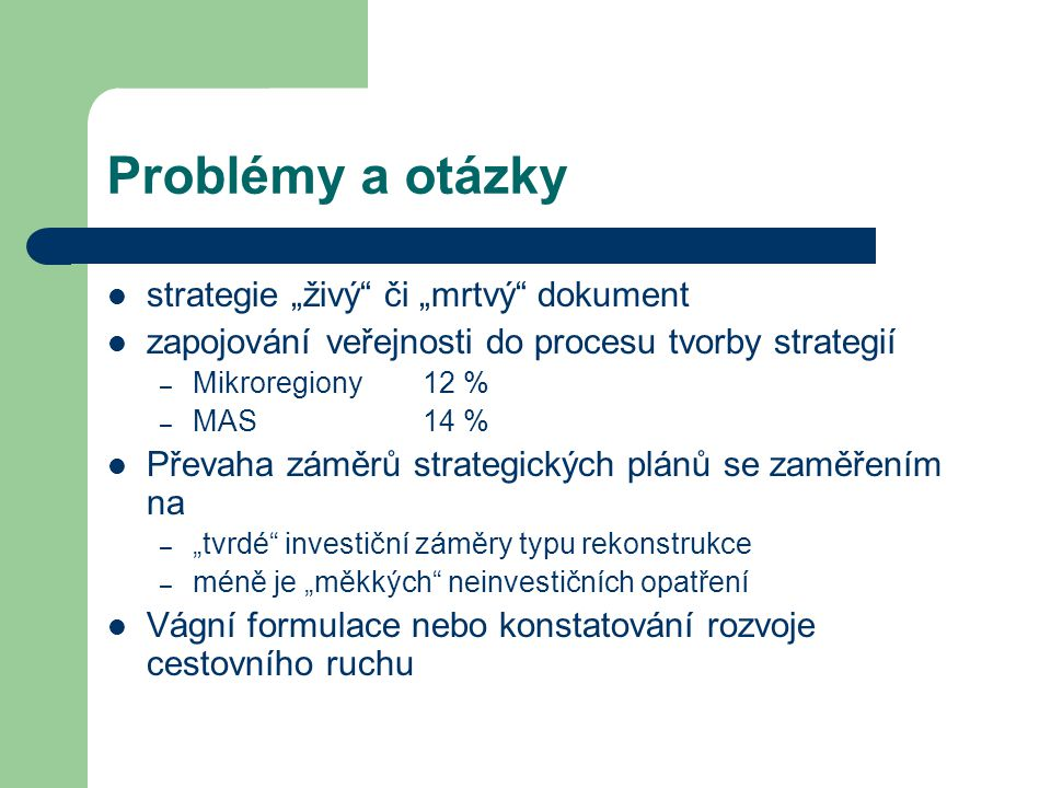 "Problémy a otázky strategie ""živý či ""mrtvý dokument"