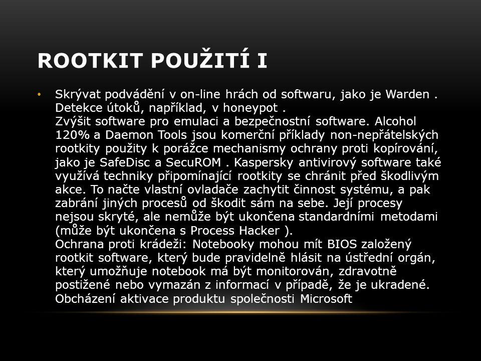 Rootkit použití i