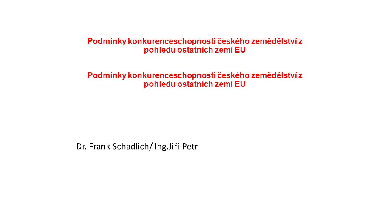 Dr. Frank Schadlich/ Ing.Jiří Petr