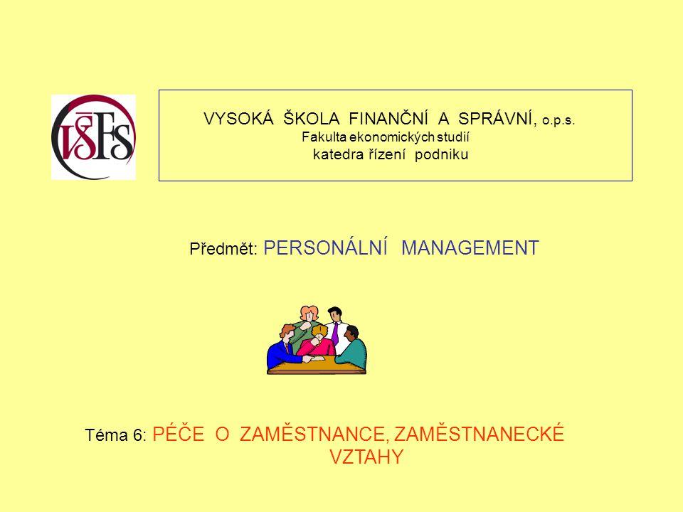 VZTAHY VYSOKÁ ŠKOLA FINANČNÍ A SPRÁVNÍ, o.p.s.