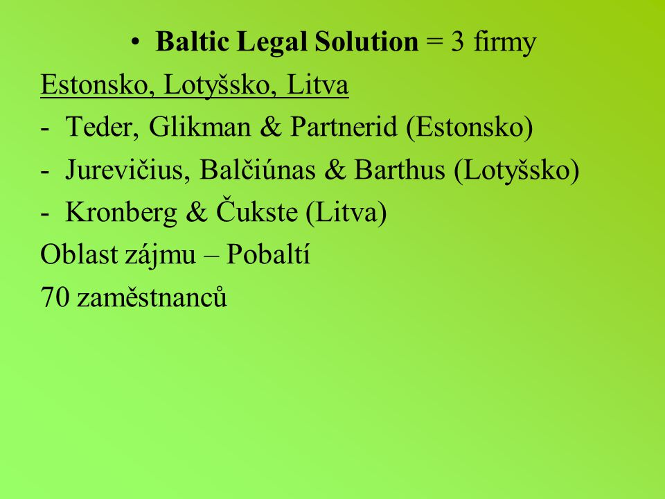 Baltic Legal Solution = 3 firmy