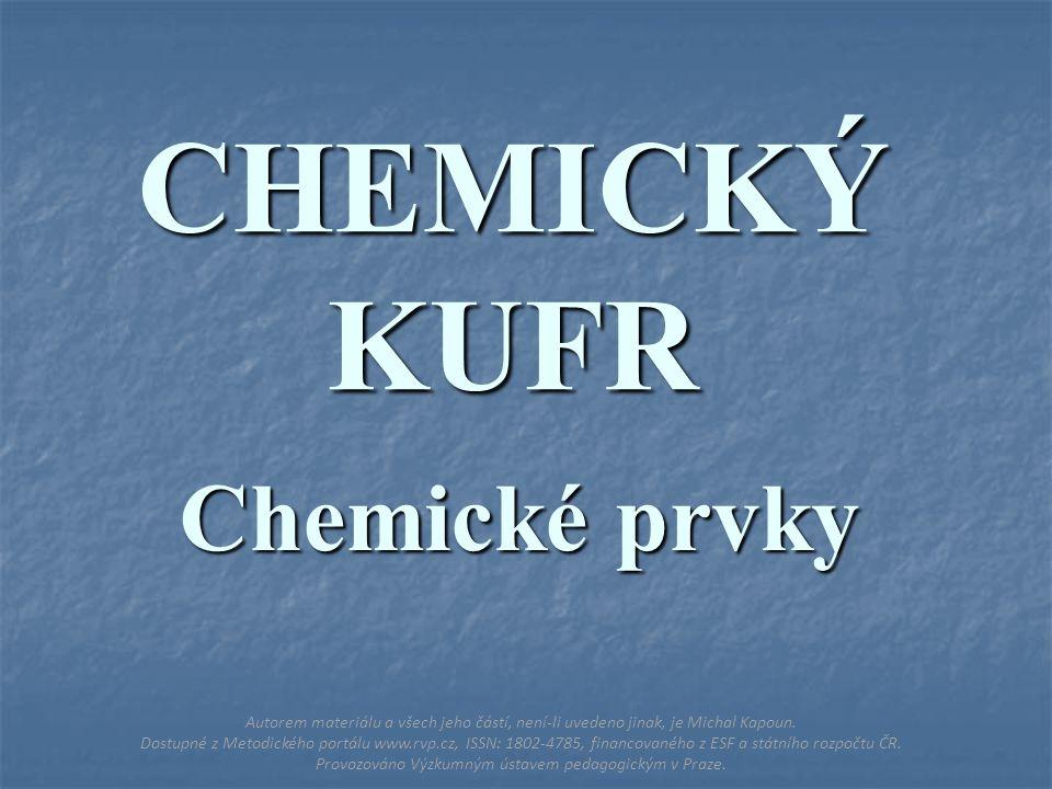 CHEMICKÝ KUFR Chemické prvky