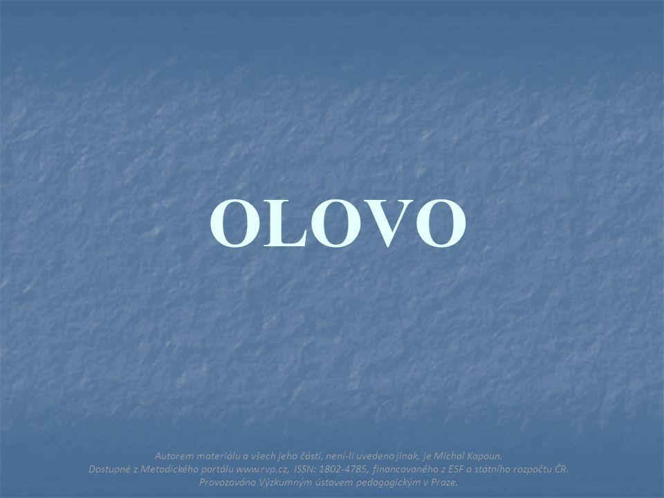 OLOVO Autorem materiálu a všech jeho částí, není-li uvedeno jinak, je Michal Kapoun.