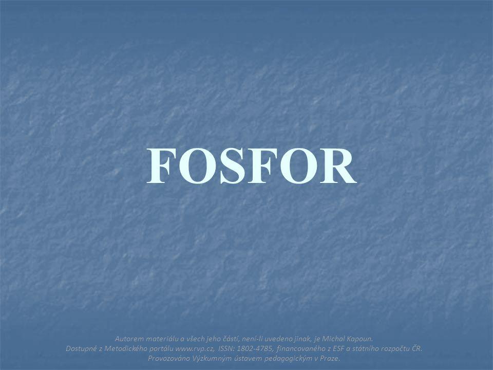 FOSFOR Autorem materiálu a všech jeho částí, není-li uvedeno jinak, je Michal Kapoun.
