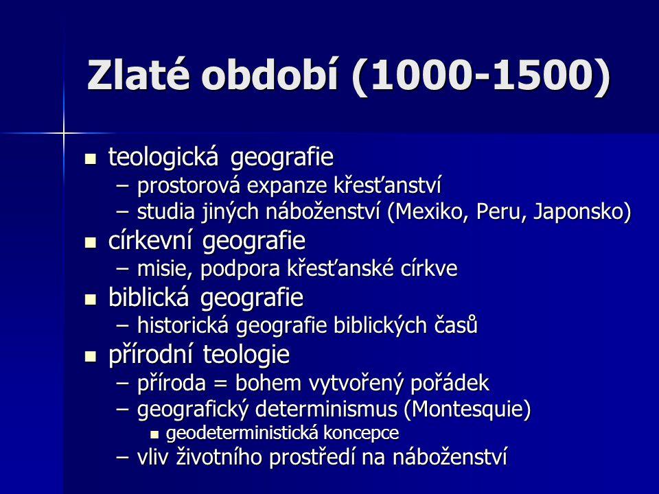 Zlaté období (1000-1500) teologická geografie církevní geografie