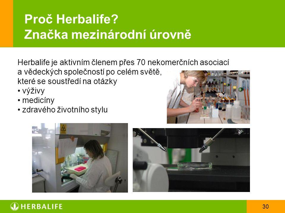 Proč Herbalife Značka mezinárodní úrovně