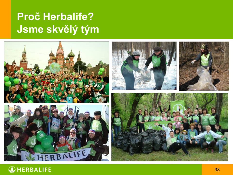 Proč Herbalife Jsme skvělý tým