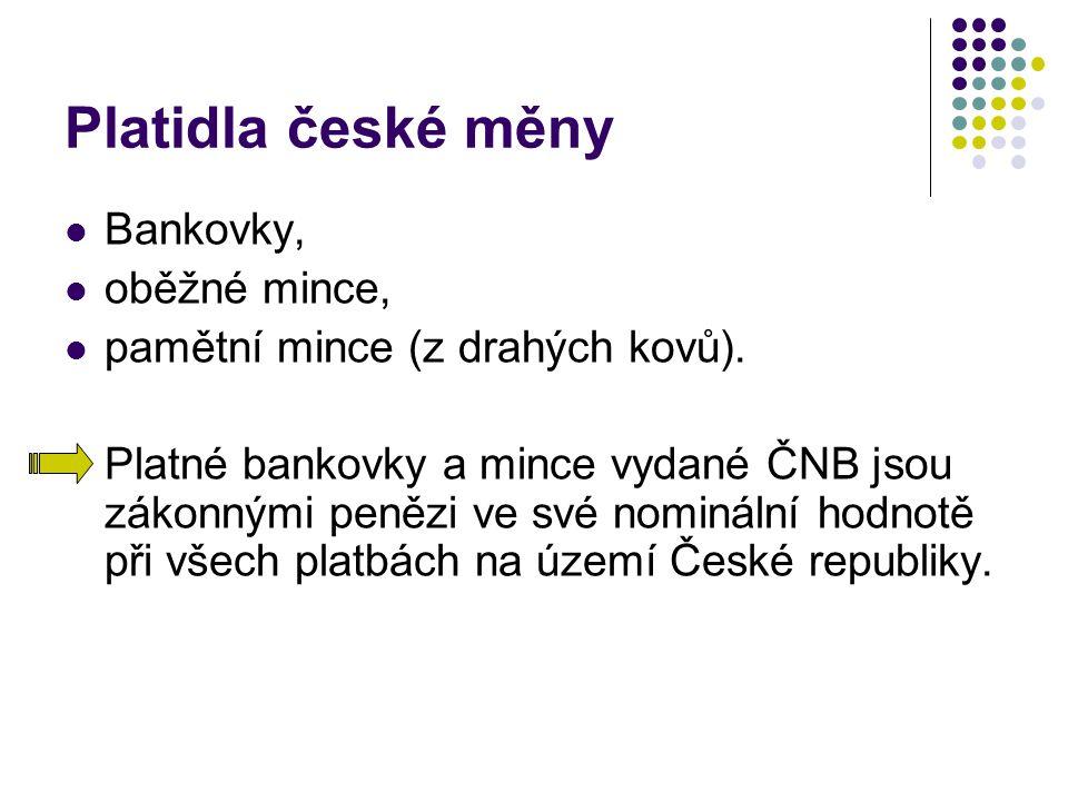 Platidla české měny Bankovky, oběžné mince,