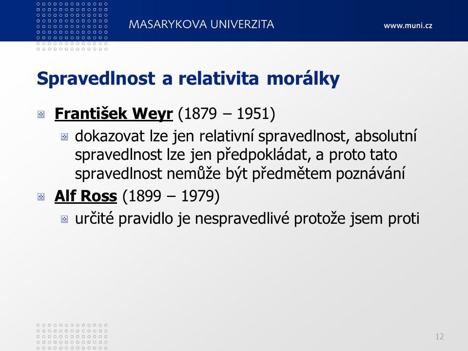 Spravedlnost a relativita morálky