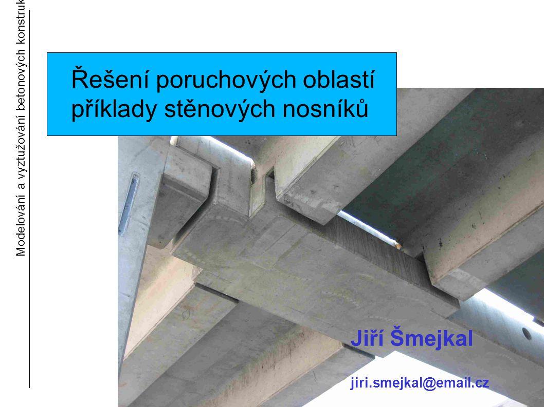 Řešení poruchových oblastí příklady stěnových nosníků