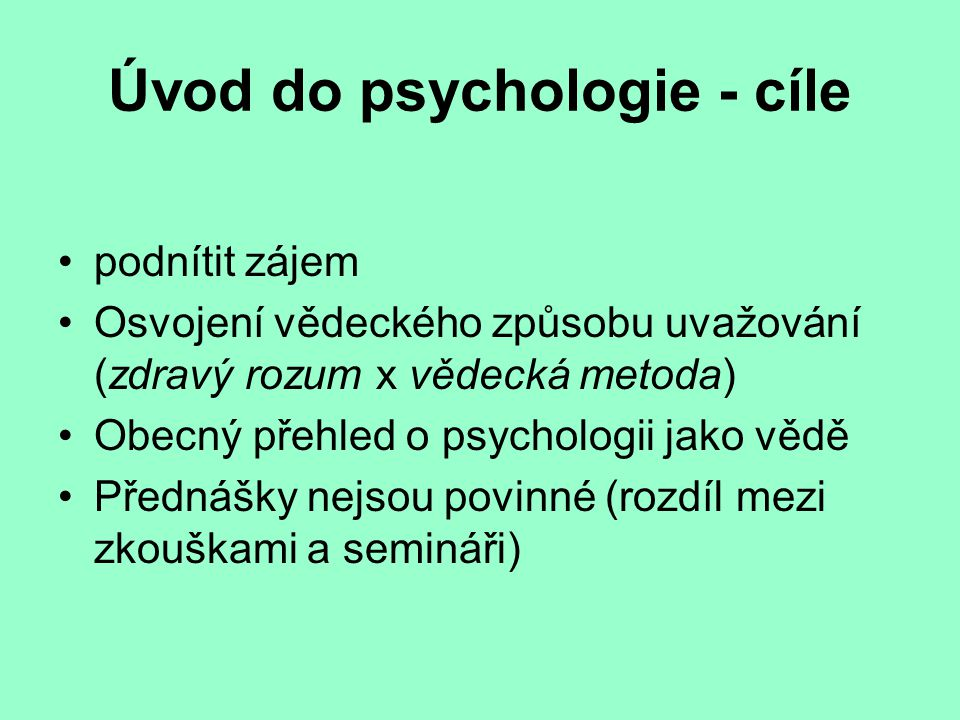 Úvod do psychologie - cíle