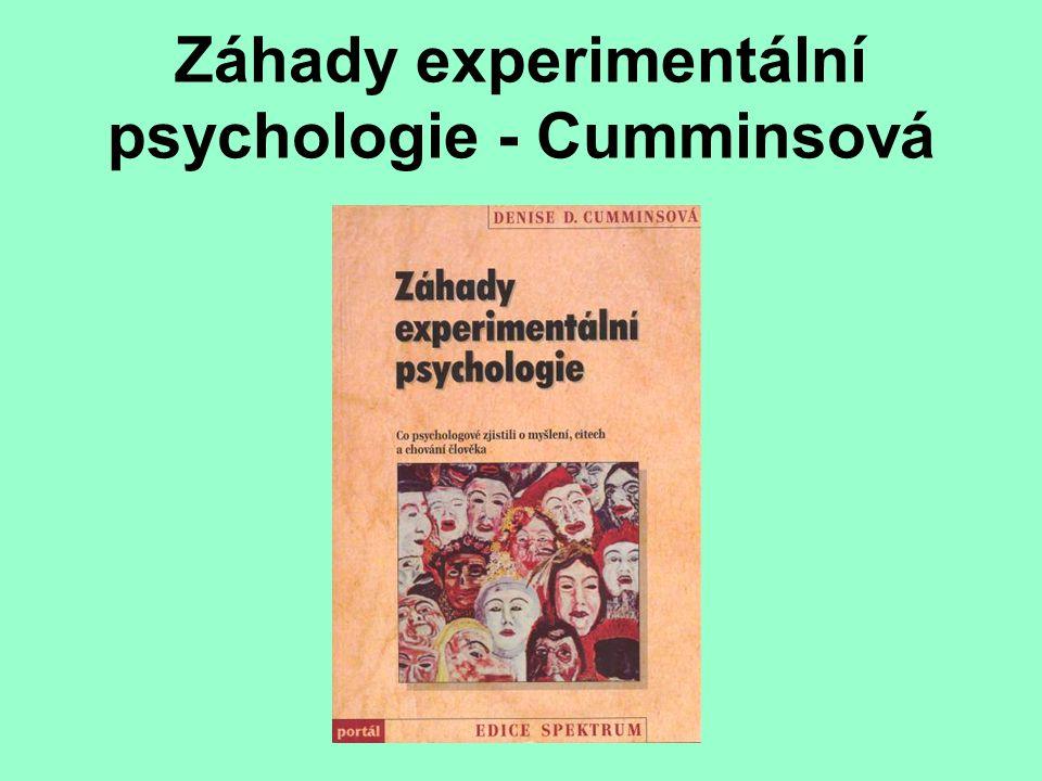 Záhady experimentální psychologie - Cumminsová