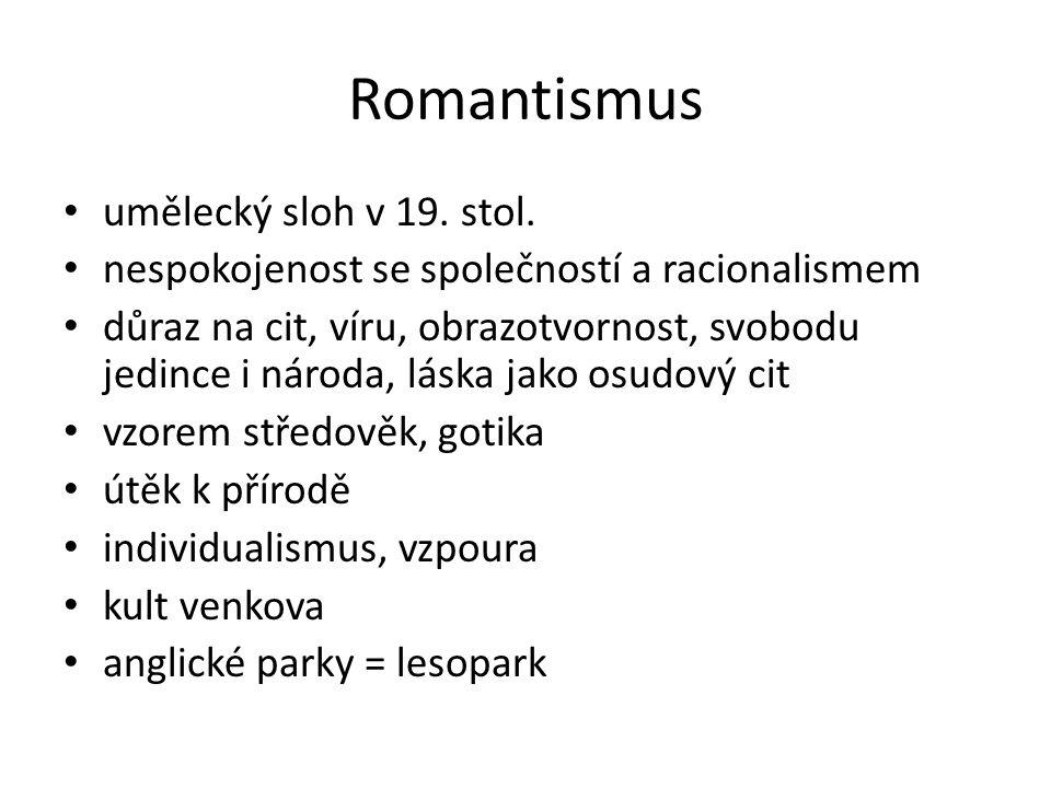 Romantismus umělecký sloh v 19. stol.