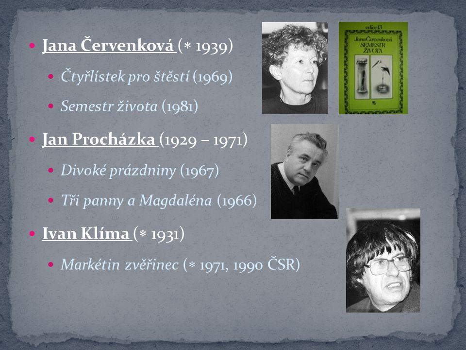 Jana Červenková ( 1939) Jan Procházka (1929 – 1971)