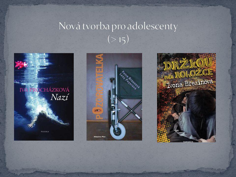 Nová tvorba pro adolescenty ( 15)