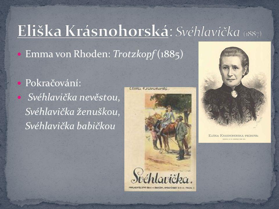 Eliška Krásnohorská: Svéhlavička (1887)