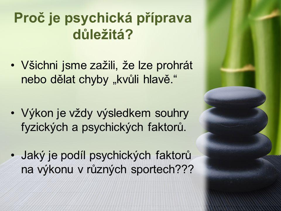 Proč je psychická příprava důležitá