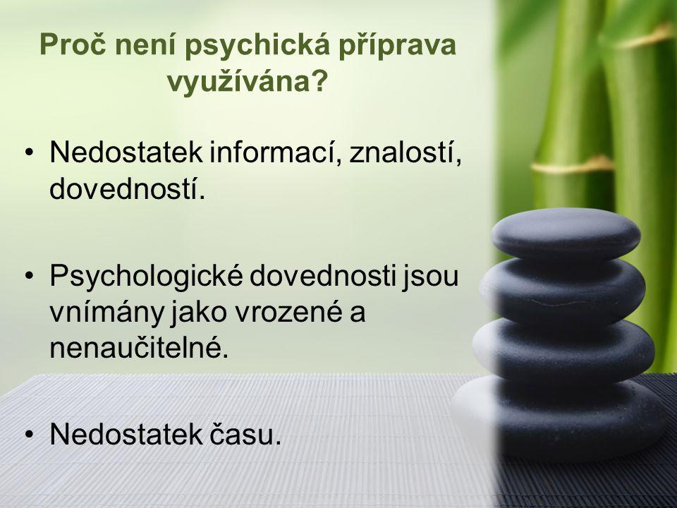 Proč není psychická příprava využívána