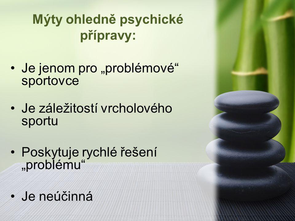 Mýty ohledně psychické přípravy: