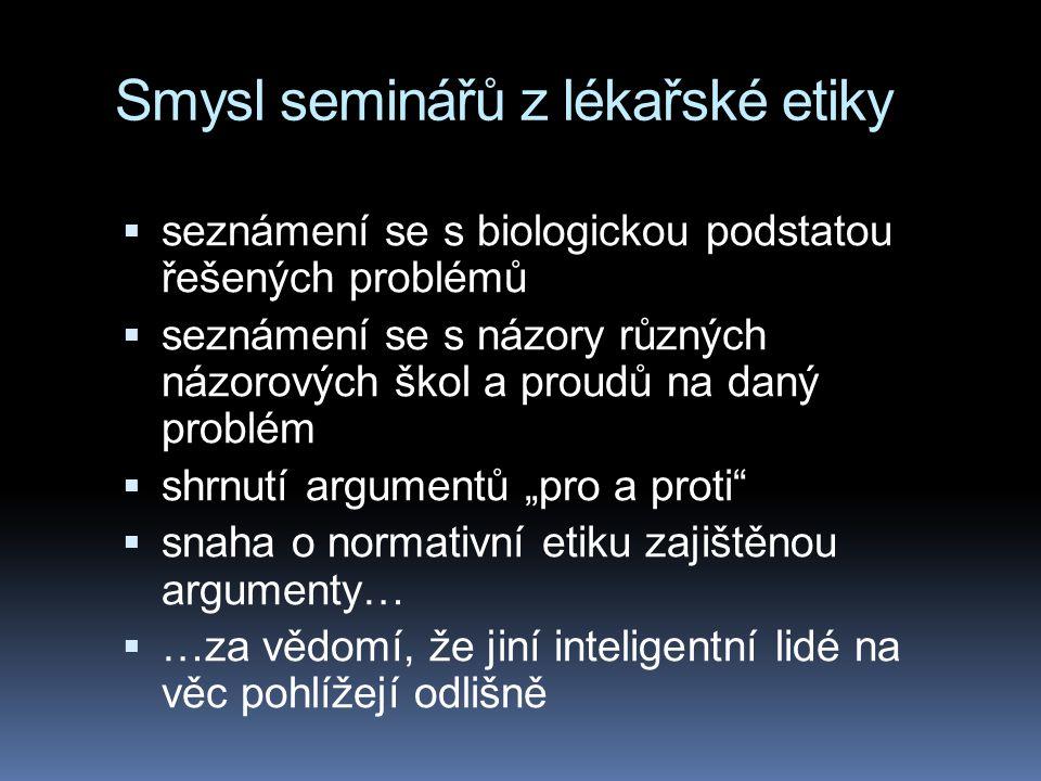 Smysl seminářů z lékařské etiky