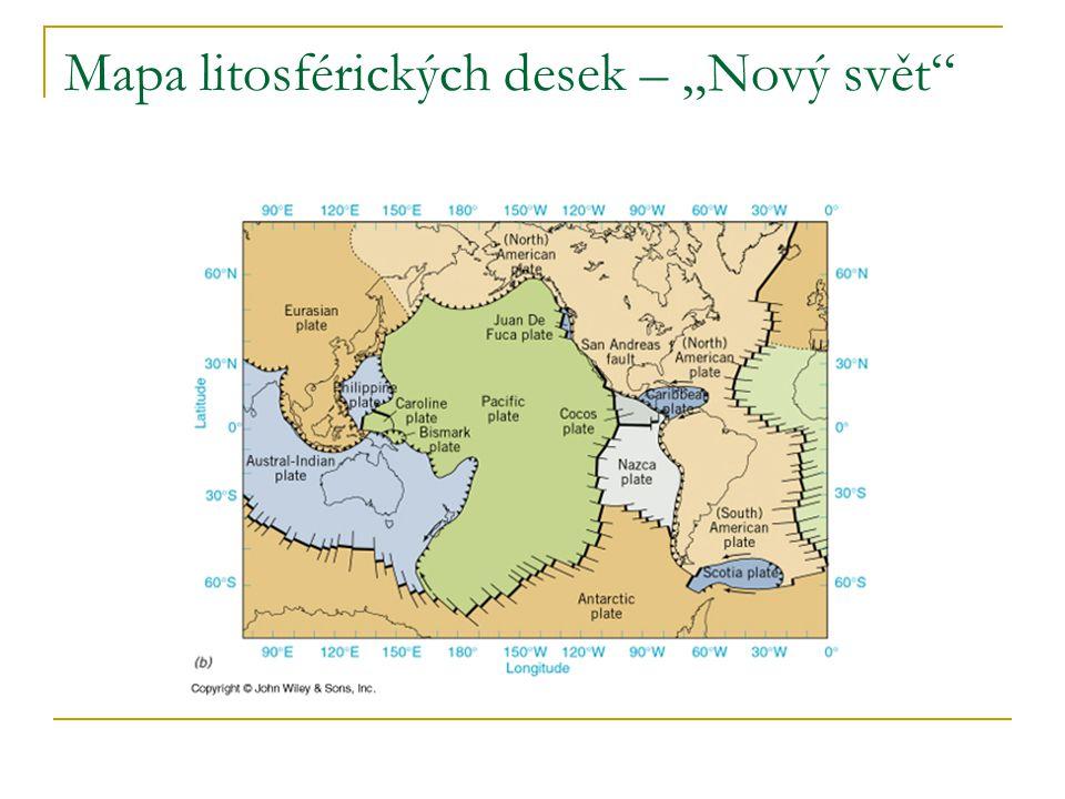 """Mapa litosférických desek – """"Nový svět"""