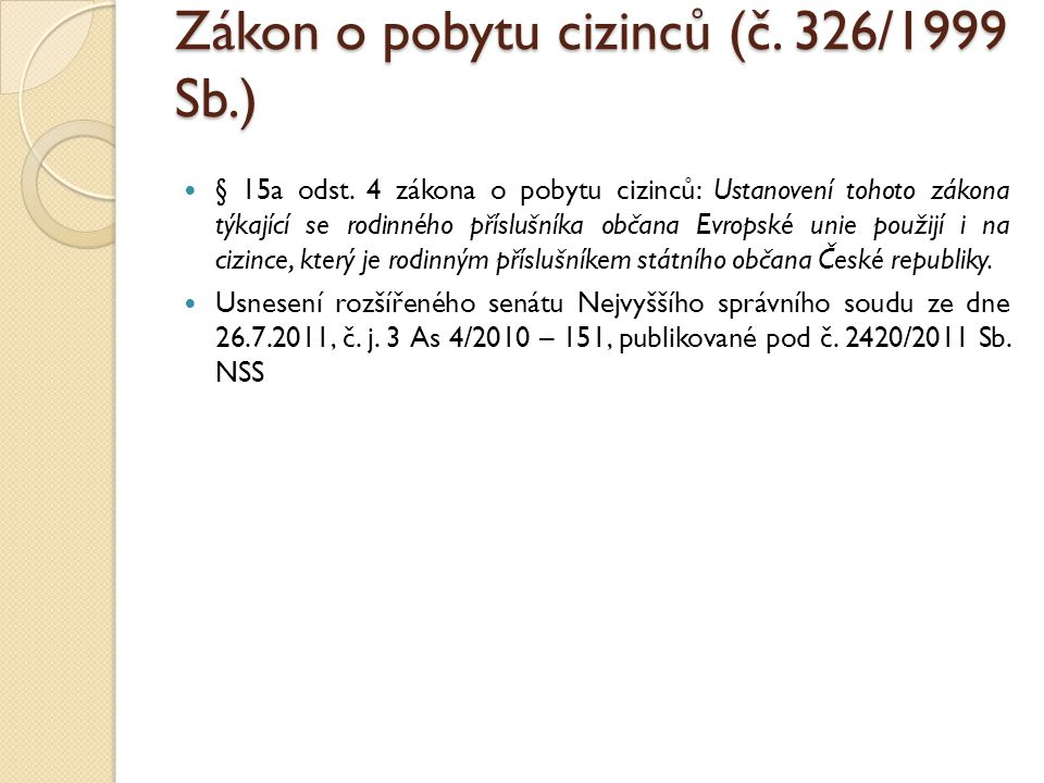 Zákon o pobytu cizinců (č. 326/1999 Sb.)