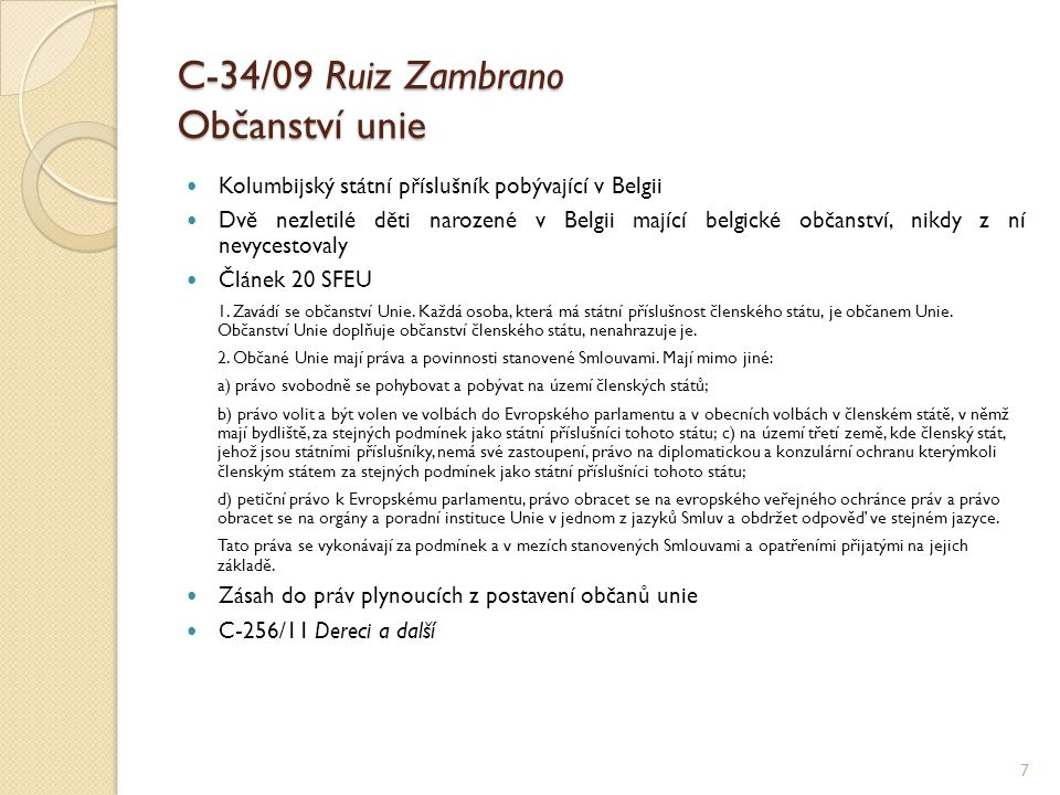 C-34/09 Ruiz Zambrano Občanství unie