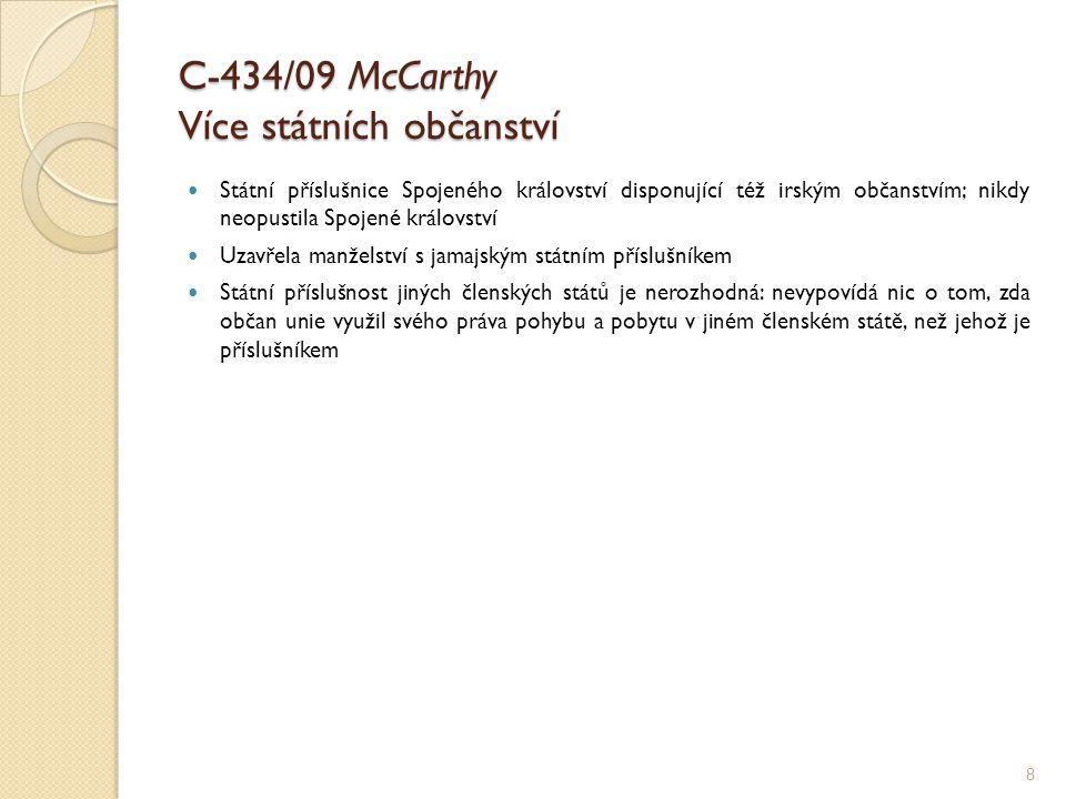 C-434/09 McCarthy Více státních občanství