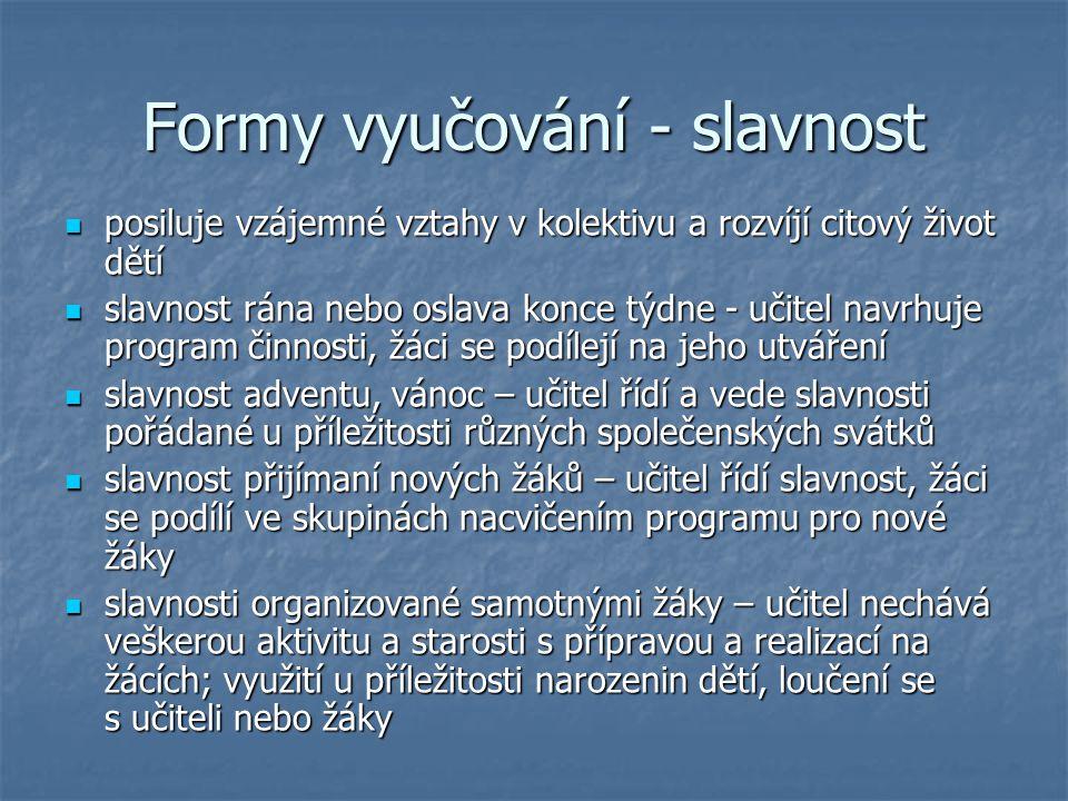 Formy vyučování - slavnost