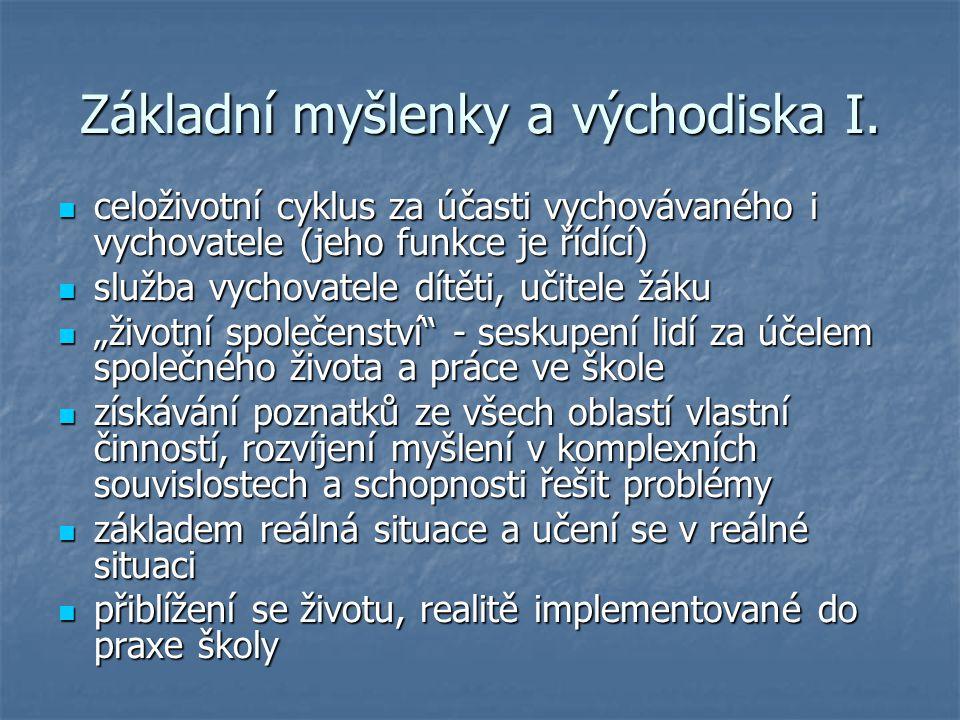 Základní myšlenky a východiska I.
