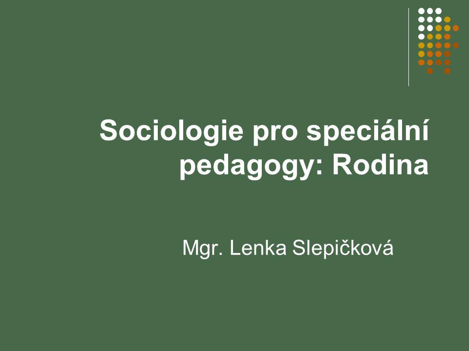 Sociologie pro speciální pedagogy: Rodina