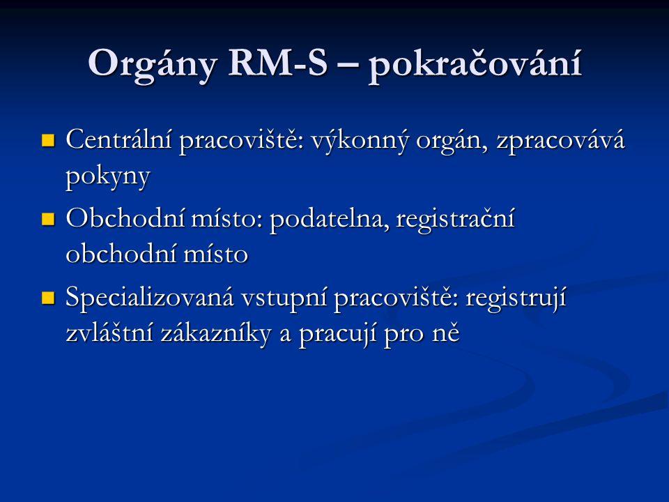 Orgány RM-S – pokračování