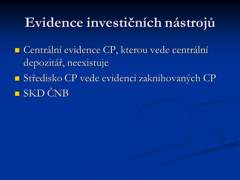 Evidence investičních nástrojů