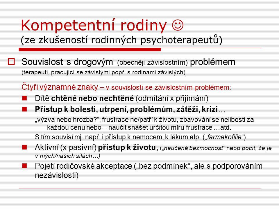 Kompetentní rodiny  (ze zkušeností rodinných psychoterapeutů)