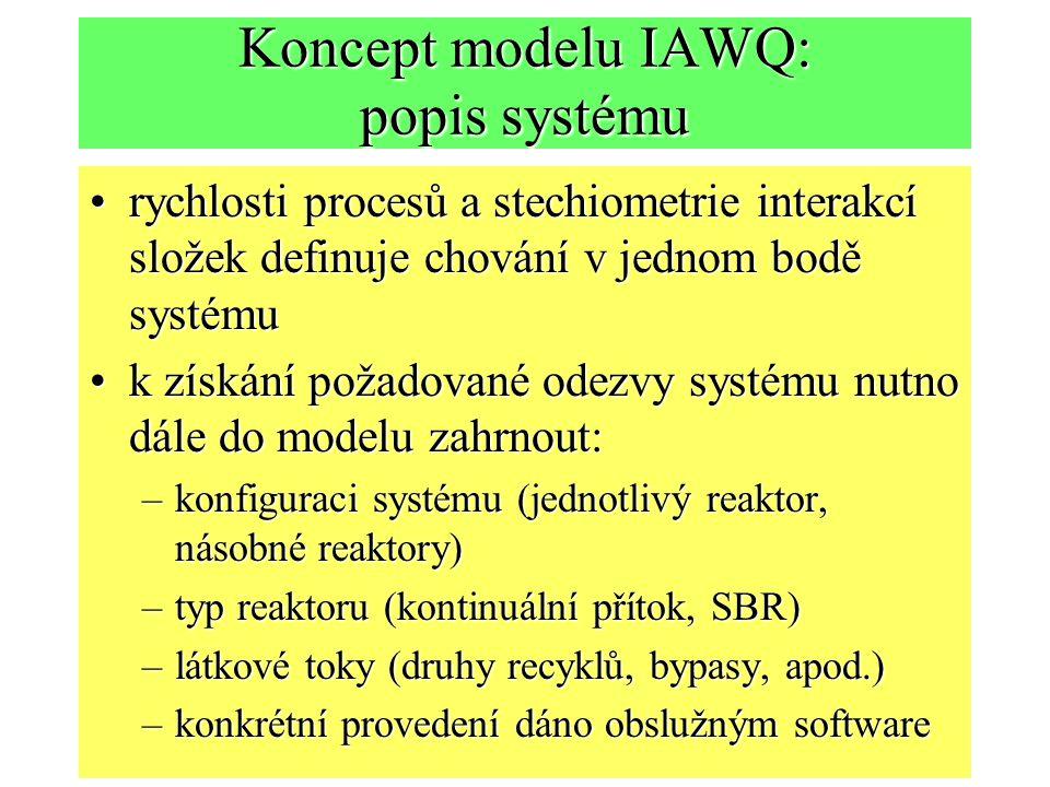 Koncept modelu IAWQ: popis systému