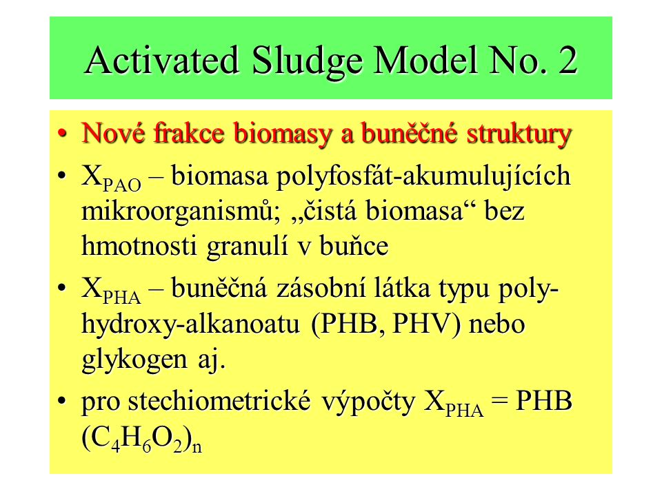 Activated Sludge Model No. 2