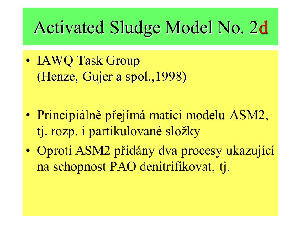 Activated Sludge Model No. 2d