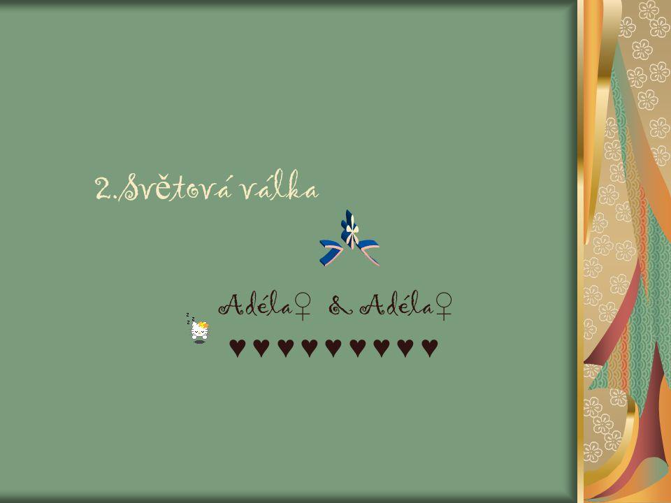 Adéla♀ & Adéla♀ ♥ ♥ ♥ ♥ ♥ ♥ ♥ ♥ ♥