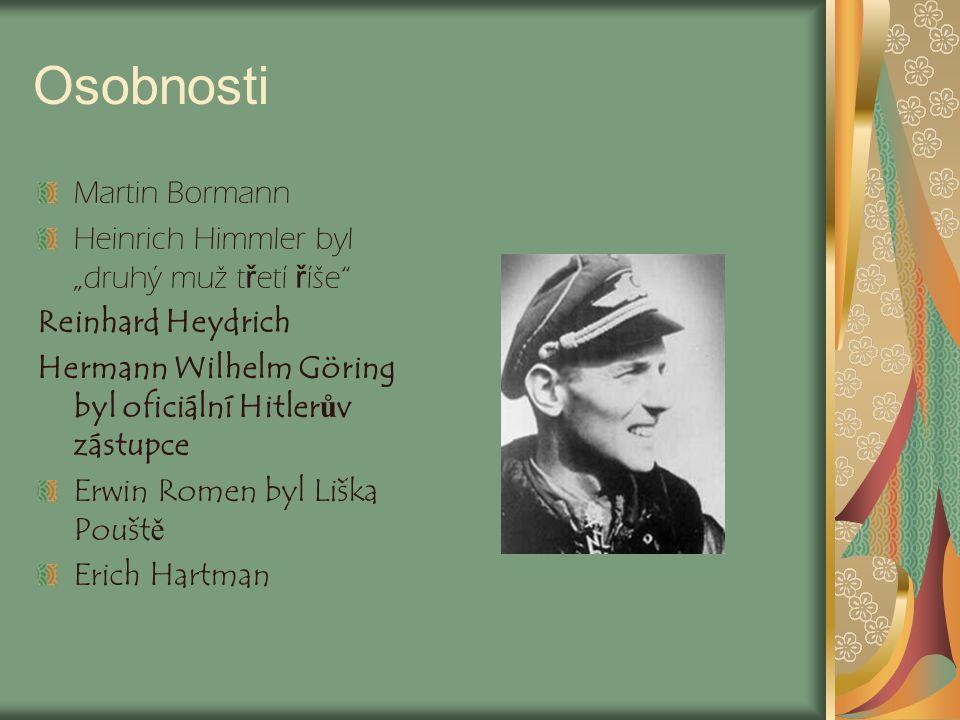 """Osobnosti Martin Bormann Heinrich Himmler byl """"druhý muž třetí říše"""