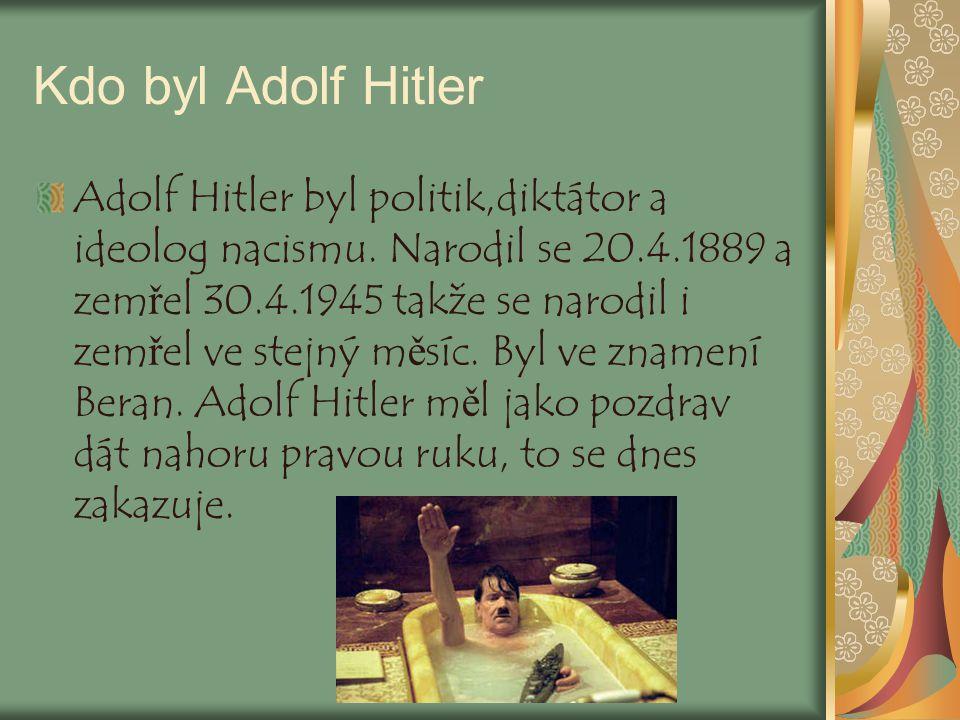 Kdo byl Adolf Hitler
