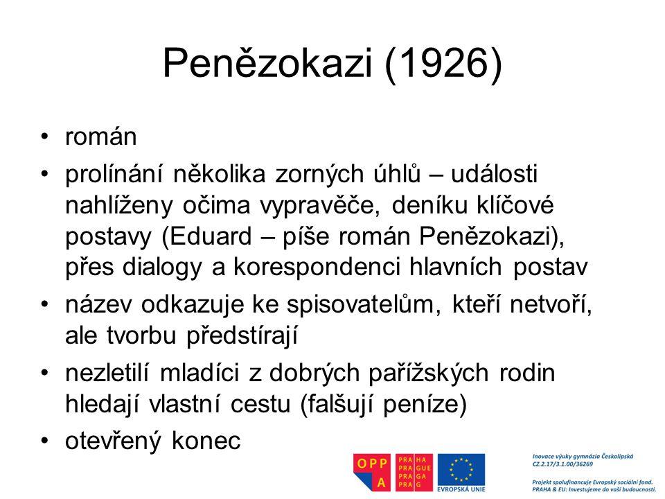 Penězokazi (1926) román.