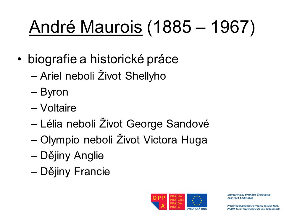 André Maurois (1885 – 1967) biografie a historické práce