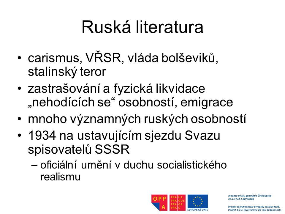 Ruská literatura carismus, VŘSR, vláda bolševiků, stalinský teror