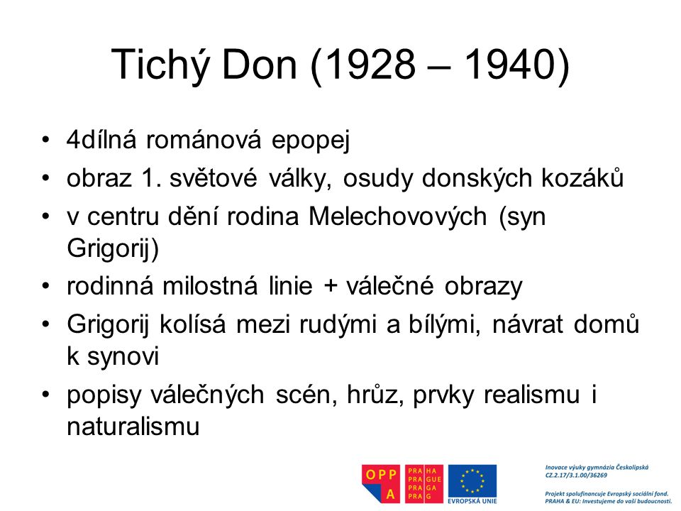 Tichý Don (1928 – 1940) 4dílná románová epopej