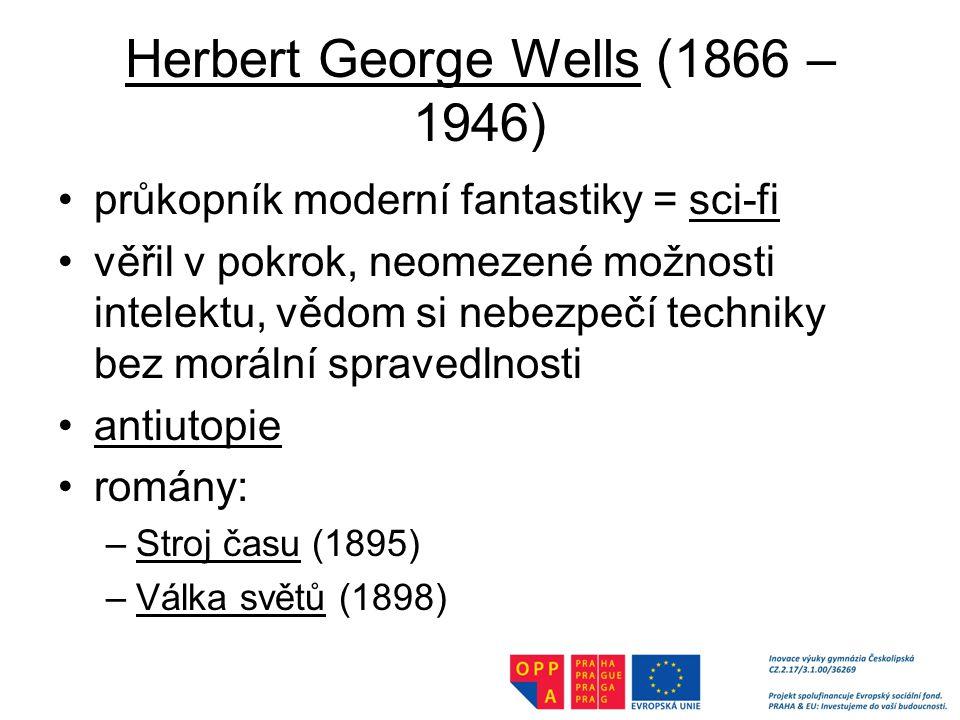 Herbert George Wells (1866 – 1946)