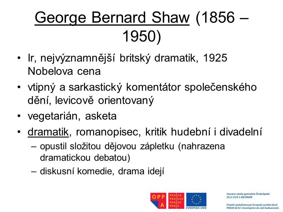 George Bernard Shaw (1856 – 1950)